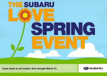 2010 Subaru Love Spring Event , March 1-31, 2010.