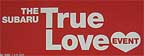 Subaru True Love Event. Deal give-away box of chocolate